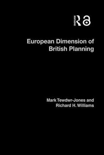 The European Dimension of British Planning (Hardback)