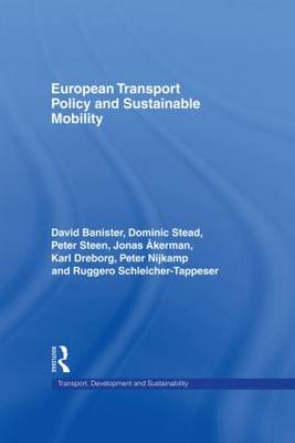 European Transport Policy and Sustainable Mobility - Transport, Development and Sustainability Series (Hardback)