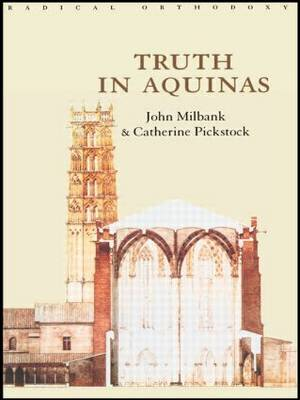 Truth in Aquinas - Routledge Radical Orthodoxy (Paperback)