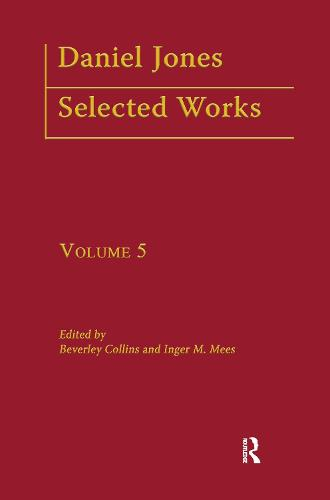 Daniel Jones, Selected Works: Volume V - Logos Studies in Language and Linguistics (Hardback)