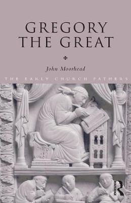 Gregory the Great - The Early Church Fathers (Paperback)