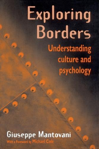 Exploring Borders: Understanding Culture and Psychology (Paperback)