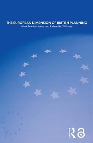 The European Dimension of British Planning (Paperback)
