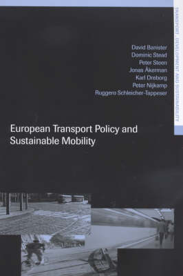 European Transport Policy and Sustainable Mobility - Transport, Development and Sustainability Series (Paperback)