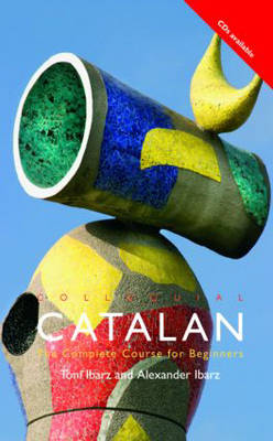 Colloquial Catalan: A Complete Course for Beginners (Paperback)