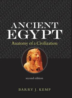 Ancient Egypt: Anatomy of a Civilisation (Hardback)