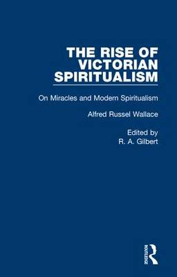 On Miracles and Modern Spiritualism: Volume 5 (Hardback)