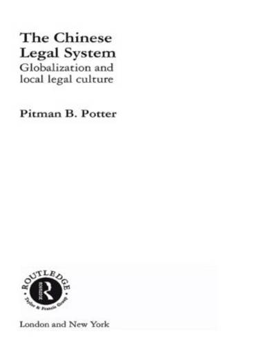 The Chinese Legal System - Routledge Studies on China in Transition v.11 (Hardback)