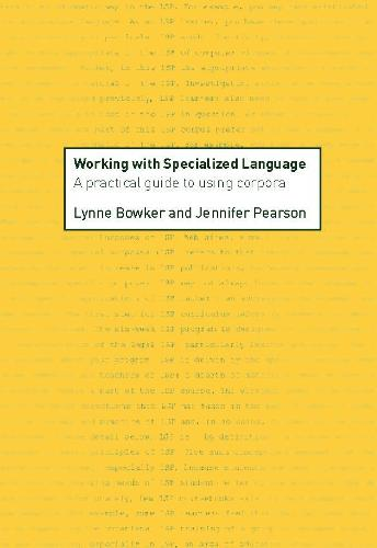Working with Specialized Language: A Practical Guide to Using Corpora (Paperback)