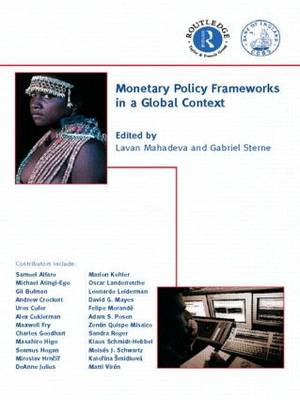 Monetary Policy Frameworks in a Global Context - CENTRAL BANK GOVERNOR'S SYMPOSIUM (Paperback)