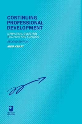 Continuing Professional Development: A Practical Guide for Teachers and Schools (Paperback)