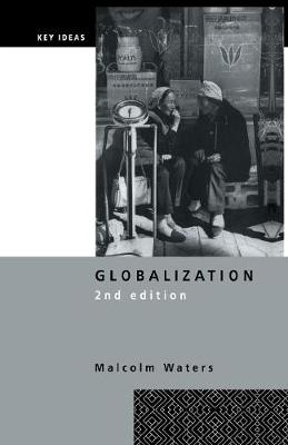 Globalization - Key Ideas (Paperback)