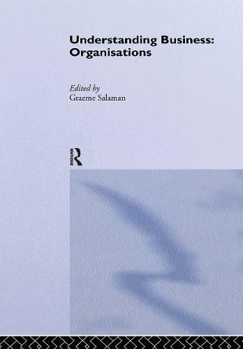Understanding Business Organisations - Understanding Business (Hardback)