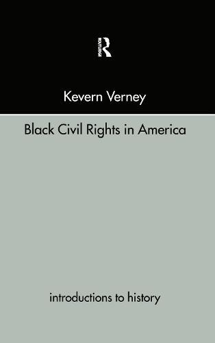 Black Civil Rights in America (Hardback)
