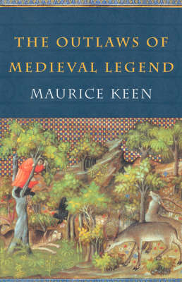 The Outlaws of Medieval Legend (Paperback)