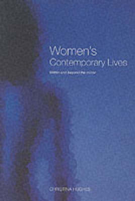 Women's Contemporary Lives: Within and Beyond the Mirror (Paperback)
