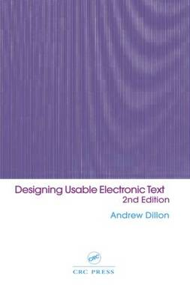 Designing Usable Electronic Text: Ergonomic Aspects Of Human Information Usage (Hardback)