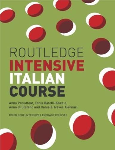 Routledge Intensive Italian Course - Routledge Intensive Language Courses (Paperback)