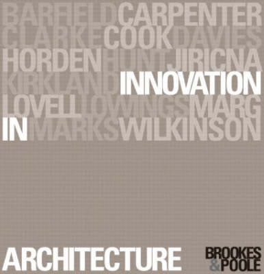 Innovation in Architecture: A Path to the Future (Paperback)