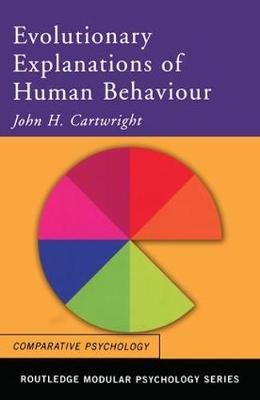 Evolutionary Explanations of Human Behaviour - Routledge Modular Psychology (Paperback)