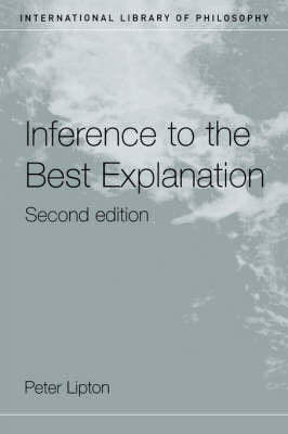 Inference to the Best Explanation - International Library of Philosophy (Paperback)
