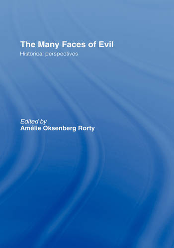 The Many Faces of Evil: Historical Perspectives (Hardback)