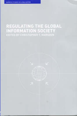 Regulating the Global Information Society - Routledge Studies in Globalisation (Paperback)
