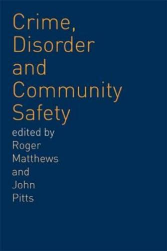 Crime, Disorder and Community Safety (Paperback)