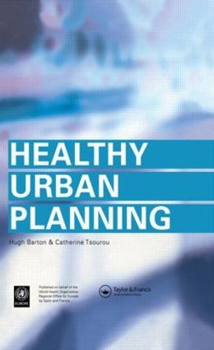 Healthy Urban Planning (Paperback)