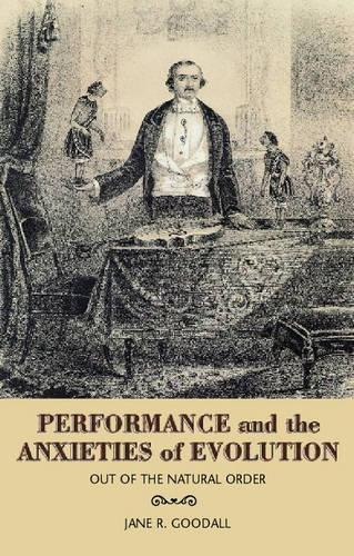 Performance and Evolution in the Age of Darwin: Out of the Natural Order (Paperback)