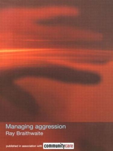 Managing Aggression - The Social Work Skills Series (Paperback)