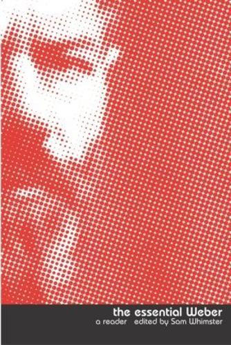 The Essential Weber: A Reader (Paperback)