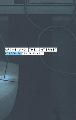 Crime and the Internet (Hardback)
