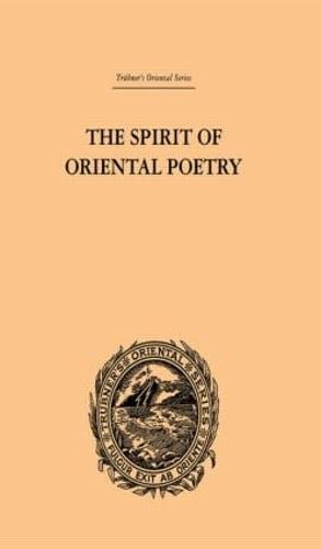 The Spirit of Oriental Poetry (Hardback)