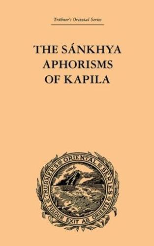 The Sankhya Aphorisms of Kapila (Hardback)