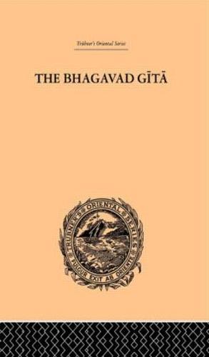 Hindu Philosophy: Bhagavad Gita or, The Sacred Lay (Hardback)