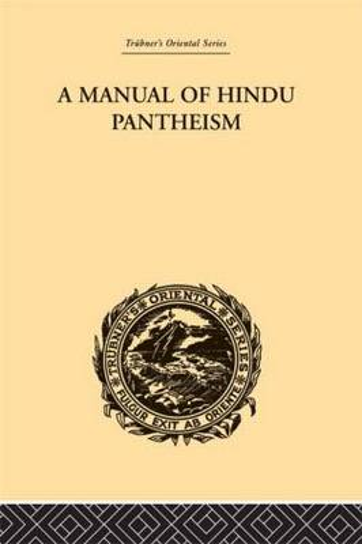 A Manual of Hindu Pantheism: The Vedantasara (Hardback)
