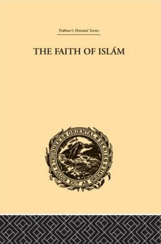 The Faith of Islam (Hardback)