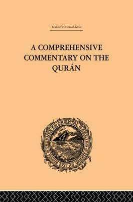 A Comprehensive Commentary on the Quran: Comprising Sale's Translation and Preliminary Discourse: Volume I (Hardback)