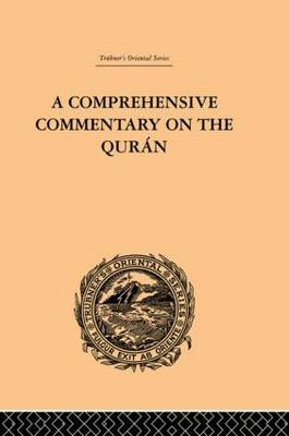 A Comprehensive Commentary on the Quran: Comprising Sale's Translation and Preliminary Discourse: Volume III (Hardback)