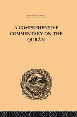 A Comprehensive Commentary on the Quran: Comprising Sale's Translation and Preliminary Discourse: Volume IV (Hardback)