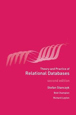 Theory and Practice of Relational Databases (Paperback)