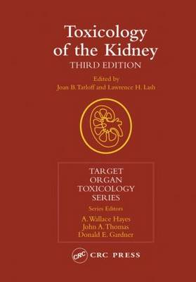 Toxicology of the Kidney - Target Organ Toxicology Series (Hardback)