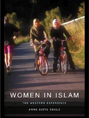 Women in Islam: The Western Experience (Paperback)