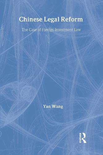 Chinese Legal Reform - European Institute of Japanese Studies East Asian Economics and Business Series (Hardback)