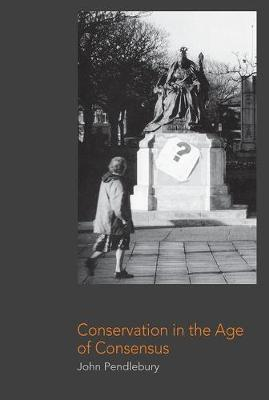 Conservation in the Age of Consensus (Paperback)