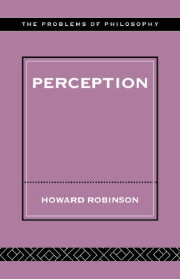 Perception - Problems of Philosophy (Paperback)