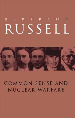 Common Sense and Nuclear Warfare (Hardback)