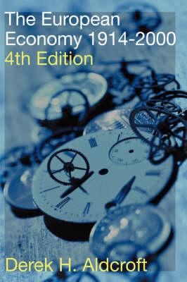 The European Economy 1914-2000 (Paperback)