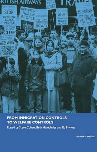 From Immigration Controls to Welfare Controls (Hardback)